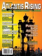 Atlantis Rising Magazine - 130 July/August 2018 ebook by J. Douglas Kenyon