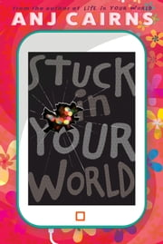Stuck in Your World ebook by Anj Cairns