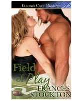 Field of Play ebook by Frances Stockton