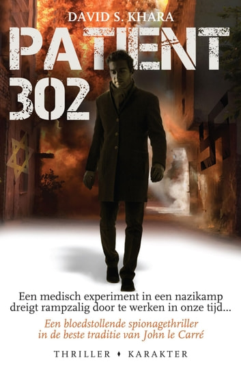 Patient 302 ebook by David S. Khara