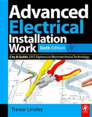 Advanced Electrical Installation Work ebook by Linsley, Trevor
