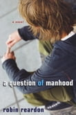 A Question of Manhood