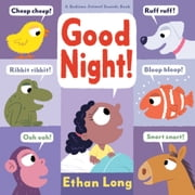 Good Night! ebook by Ethan Long
