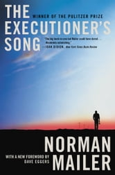 The Executioner's Song ebook by Norman Mailer