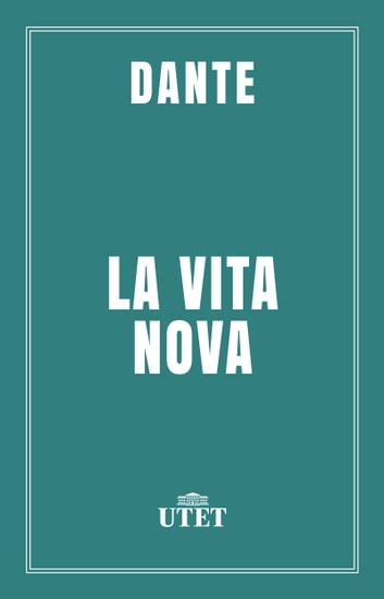 La vita nova ebook by Dante Alighieri