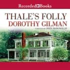 Thale's Folly audiobook by Dorothy Gilman