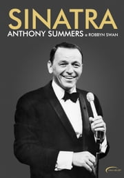 Sinatra ebook by Anthony Summers, Robin Swan