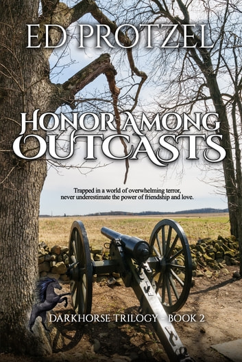 Honor Among Outcasts ebook by Ed Protzel