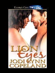 Lion Eyes ebook by Jodi Lynn Copeland