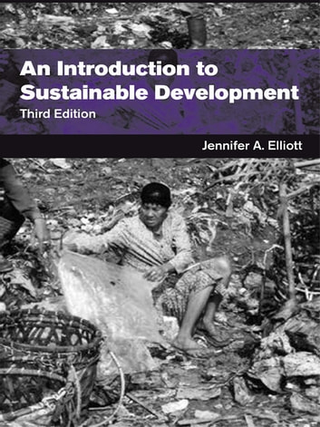 An Introduction to Sustainable Development ebook by Jennifer Elliott