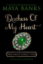 Duchess of My Heart ebook by