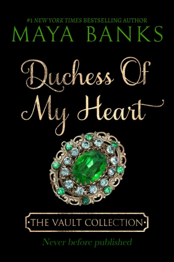 Duchess of My Heart ebook by Maya Banks