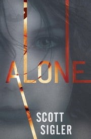 Alone - Book Three of the Generations Trilogy ebook by Scott Sigler