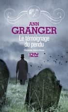 Le témoignage du pendu ebook by