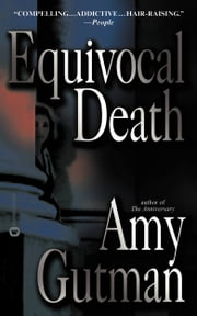 Equivocal Death - A Novel ebook by Amy Gutman