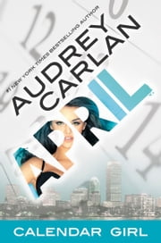 April - Calendar Girl Book 4 ebook by Audrey Carlan