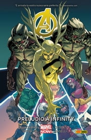 Avengers 3 (Marvel Collection) - Preludio A Infinity ebook by Jonathan Hickman,Nick Spencer