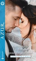 Un diamant pour son assistante ebook by Clare Connelly