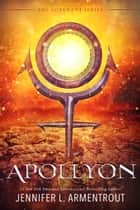 Apollyon - The Fourth Covenant Novel ebook by Jennifer L. Armentrout