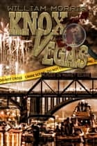 Knox Vegas: Murder on Market Square ebook by William Morris