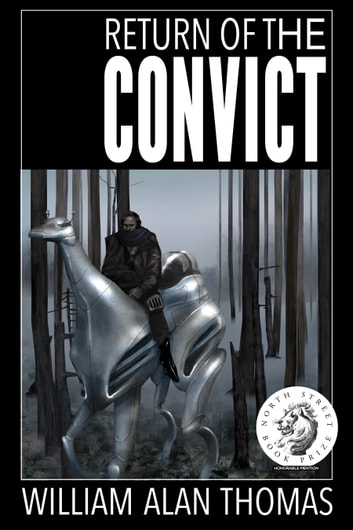 Return of the Convict ebook by William Alan Thomas