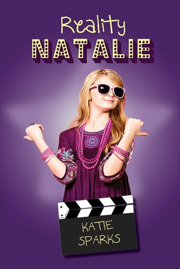 Reality Natalie ebook by Katie Sparks