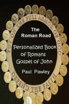 The Roman Road ebook by Paul  Pawley