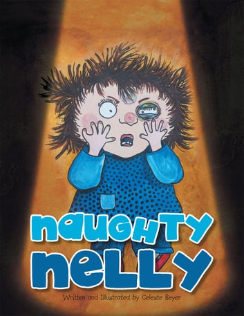 Naughty Nelly ebook by Celeste Beyer