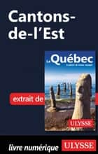Cantons-de-l'Est ebook by Collectif Ulysse