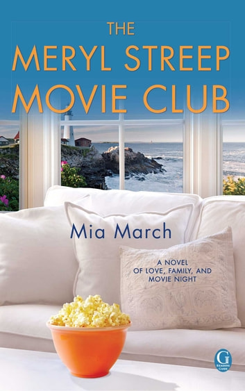 The Meryl Streep Movie Club ebook by Mia March