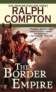Ralph Compton The Border Empire ebook by Ralph Compton