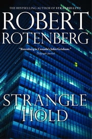 Stranglehold ebook by Robert Rotenberg