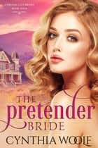 The Pretender Bride ebook by