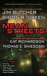 Mean Streets ebook by Jim Butcher,Kat Richardson,Simon R. Green,Thomas E. Sniegoski