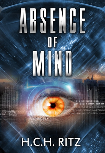 Absence of Mind ebook by H.C.H. Ritz