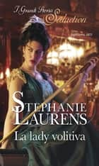 La lady volitiva ebook by Stephanie Laurens