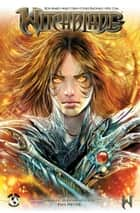 Witchblade #2 ebook by Christina Z, David Wohl, Marc Silvestr,...