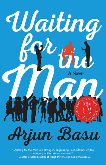 Waiting for the Man ebook by Arjun Basu