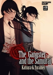 The Gangster and the Samurai ebook by Katsura