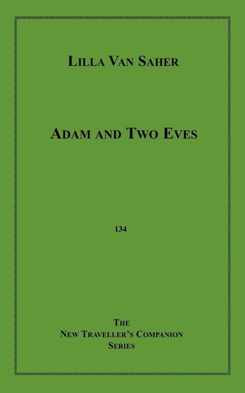 Adam and Two Eves ebook by Lila Van Saher