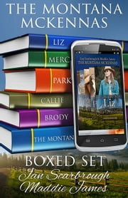 The Montana McKennas Boxed Set - The Montana Ranchers ebook by Maddie James,Jan Scarbrough
