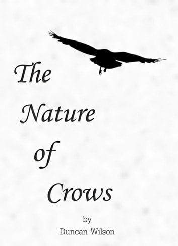 The Nature of Crows ebook by Duncan Wilson