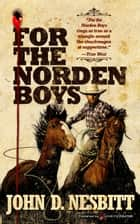 For the Norden Boys ebook by John D. Nesbitt