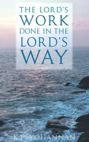 The Lord's Work Done in the Lord's Way ebook by K.P. Yohannan