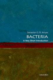 Bacteria: A Very Short Introduction ebook by Kobo.Web.Store.Products.Fields.ContributorFieldViewModel