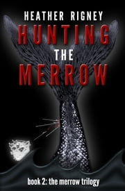 Hunting The Merrow ebook by Heather Rigney