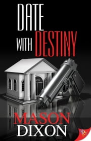 Date With Destiny ebook by Mason Dixon
