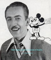 Walt Disney and the Facsimile of Reality ebook by J. Richard Singleton