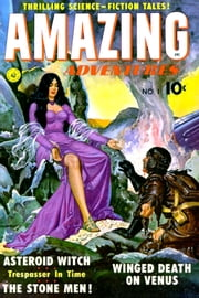 Amazing Adventures, Volume 1, The Asteroid Witch ebook by Yojimbo Press LLC, Ziff-Davis Publications