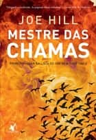 Mestre das chamas ebook by Joe Hill